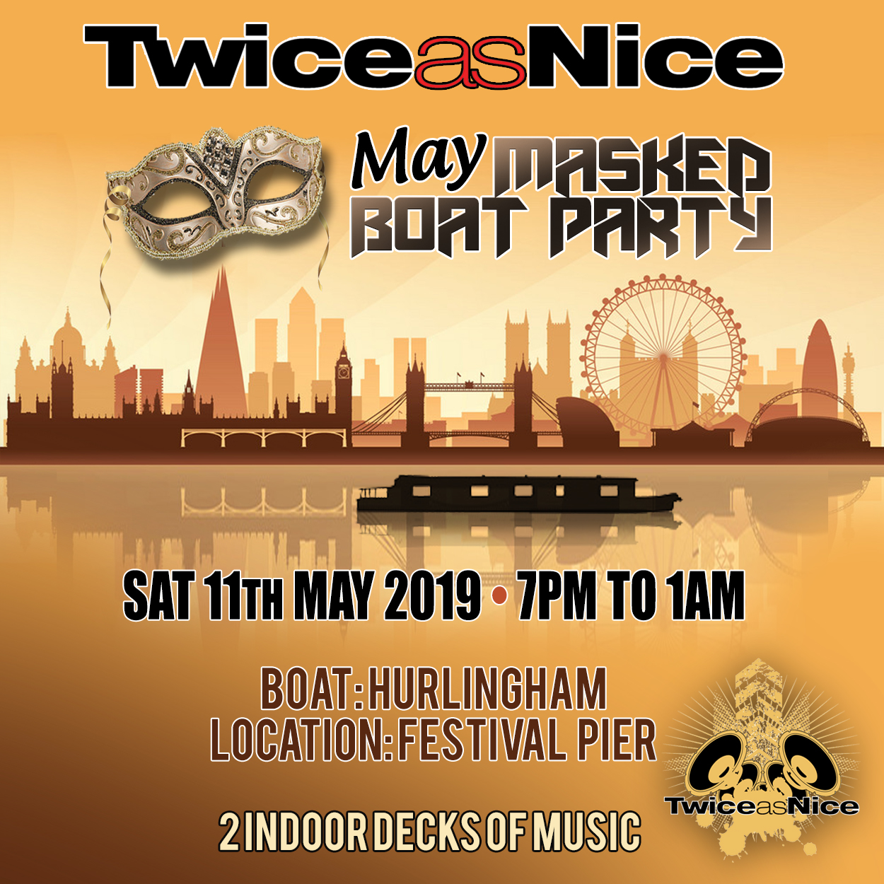 TwiceasNice May Masked Boat Party Saturday 11th May 2019